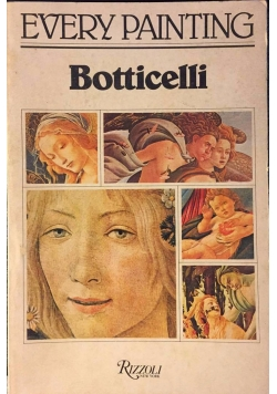 Every painting. Botticelli