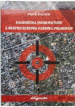 Zagrożenia Informacyjne a bezpieczeństwo państwa Polskiego