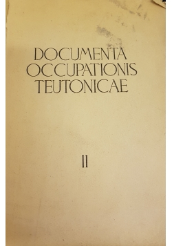 Documenta Occupations Teutonicae II