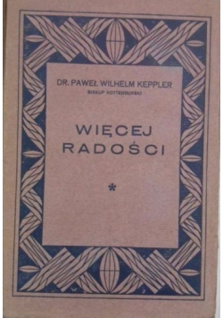 Więcej radości, 1932 r.