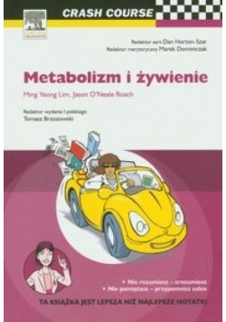 Crash Course. Metabolizm i żywienie