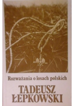 Rozważania o losach Polskich