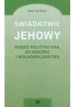 Świadkowie Jehowy wobec polityki USA syjonizmu...