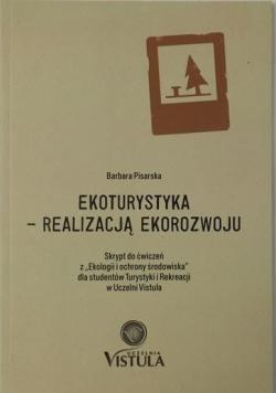 Ekoturystyka- realizacją ekorozwoju, Wyd. II