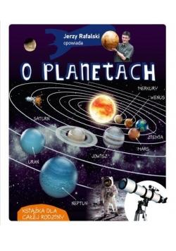 Opowiada.. Jerzy Rafalski opowiada o planetach