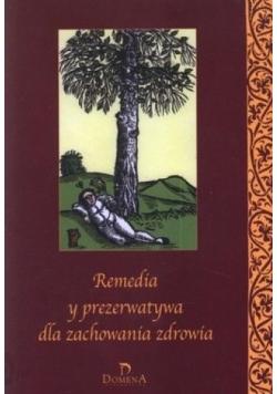Remedia y prezerwatywa dla zachowania zdrowia. Nowa