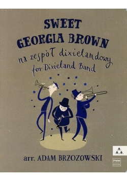 Sweet Georgia Brown - Na zespół dixielandowy