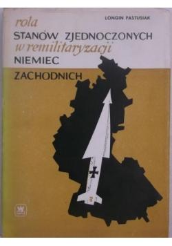 Rola Stanów Zjednoczonych w remilitaryzacji Niemiec Zachodnich