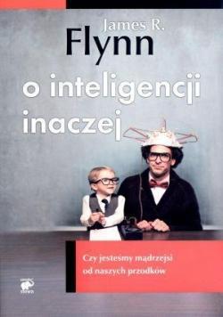 O inteligencji inaczej. Czy jesteśmy mądrzejsi...