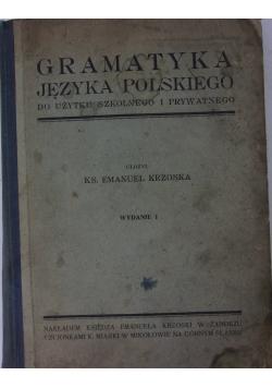 Gramatyka Języka Polskiego do użytku szkolnego i prywatnego