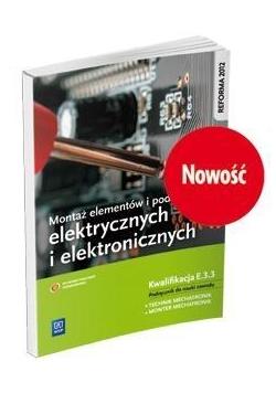 Montaż elem. i podzesp. elektr. i elektron. E.3.3