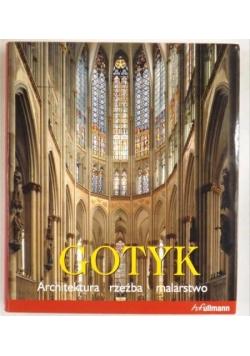 Gotyk. Architektura, rzeźba, malarstwo