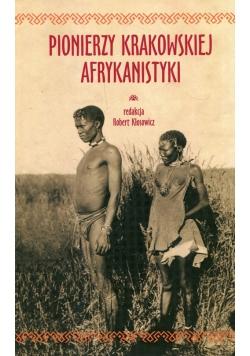 Pionierzy krakowskiej afrykanistyki