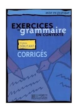 Exercices de grammaire en..- debutant corriges