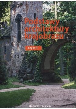 Podstawy architektury krajobrazu Część 2