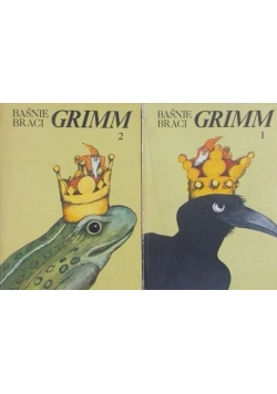Baśnie braci Grimm, Tom I i II
