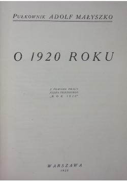 O 1920 roku, 1925r.