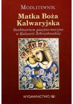 Modlitewnik. Matka Boża Kalwaryjska