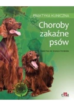 Choroby zakaźne psów Praktyka kliniczna