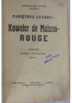 Pamiętniki lekarza Kawaler de Maison-Rouge, 1931r.