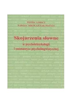 Skojarzenia słowne w psycholeksykologii i onomastyce psycholingwistycznej