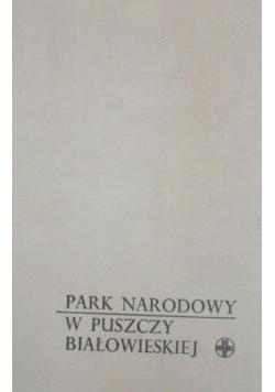 Park Narodowy w Puszczy Białowieskiej