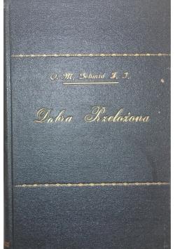 Dobra Przełożona ,1930r.