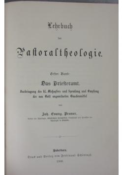 Lehrbuch der Pastoraltheologie, 1 Band, 1900 r.