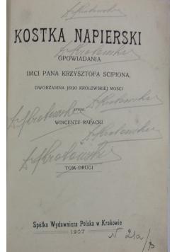 Kostka Napierski, 1907 r.