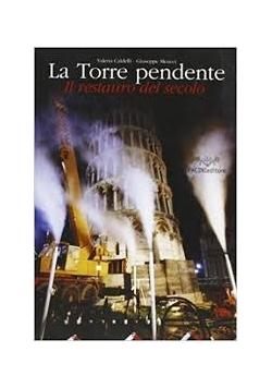 La Torre pendente Il restauro del secolo