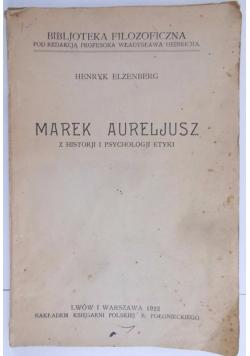 Marek Aureljusz z historji i psychologji etyki, 1922 r.