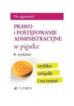 Prawo i postępowanie administracyjne w pigułce w.6
