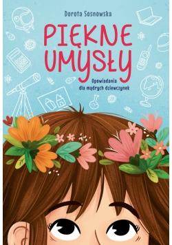 Piękne umysły Opowiadania dla mądrych dziewczynek