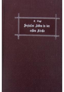 Soziales leben in der erthen kirche, 1911r.
