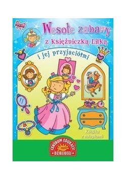 Wesołe zabawy z księżniczką Lilką i jej...