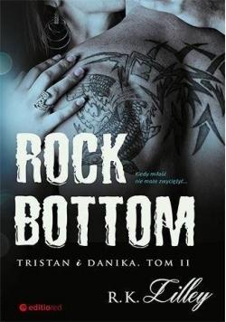 Rock Bottom Tristan i Danika. T.2