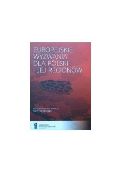 Europejskie wyzwania dla Polski i jej regionów