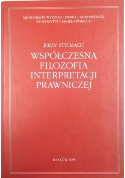 Współczesna filozofia interpretacji prawniczej