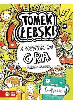 Tomek Łebski i jego (zazwyczaj) łebskie pomysły