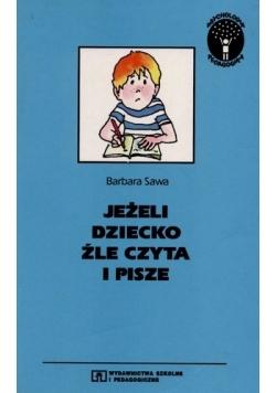 Jeżeli dziecko źle czyta i pisze