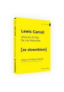 Alicja w Krainie Czarów w.hiszpańska + słownik