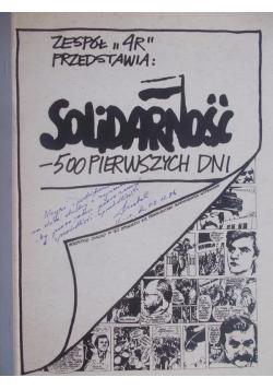 Solidarność-500 pierwszych dni