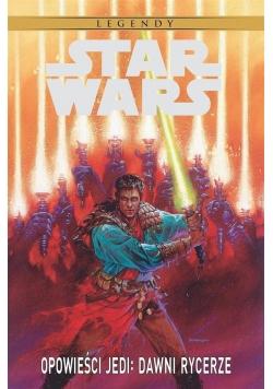 Star Wars Legendy. Opowieści Jedi: Dawni Rycerze