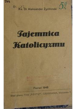 Tajemnica Katolicyzmu  1946 r.