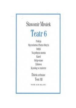 Teatr 6. Dzieła zebrane, tom 12
