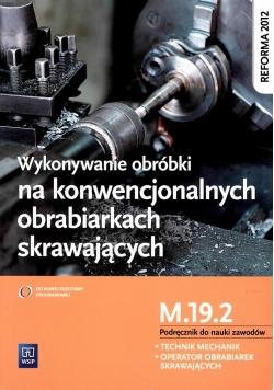 Wykonywanie obróbki na konwencjonalnych... M.19.2