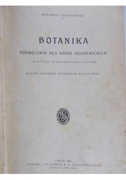 Botanika podręcznik dla szkół akademickich , 1928 r.