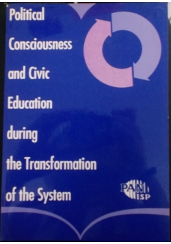 Political Consciousness and Civic Education during the Transformation of the System