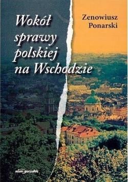 Wokół sprawy polskiej na wschodzie