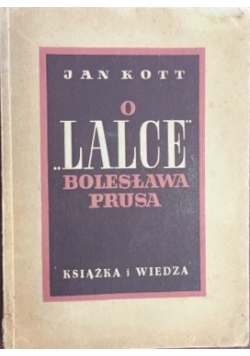 O Lalce Bolesława Prusa